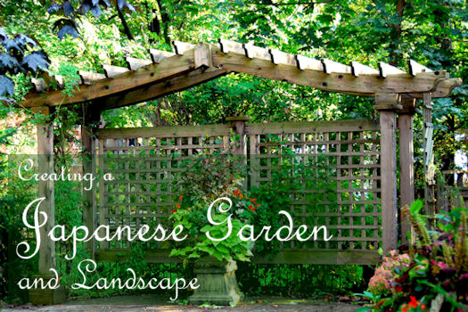 Creating A Japanese Garden And Landscape